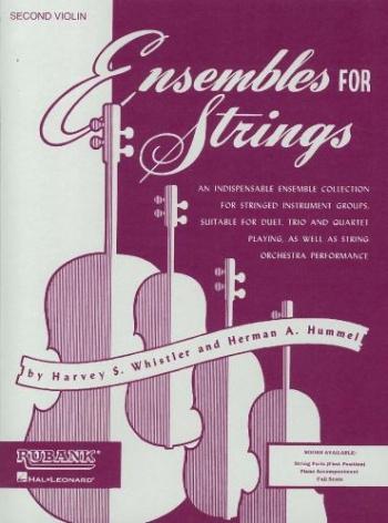 Ensemble For Strings - Second Violin (Harvey S. Whistler & Herman Hummel)