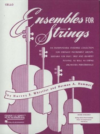 Ensemble For Strings - Cello (Harvey S. Whistler & Herman Hummel)