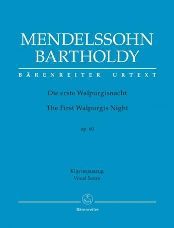 The First Walpurgis Night Op. 60: Vocal Score (Barenreiter)