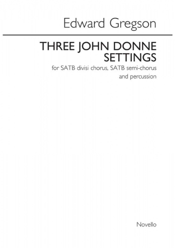 Three John Donne Settings: Vocal SATB (Novello) Archive