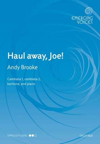 Haul away, Joe!: CCBar & piano: (OUP)