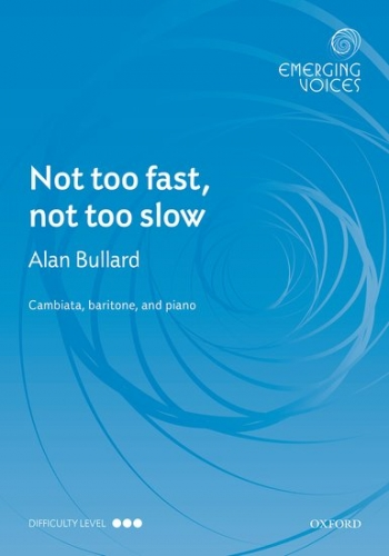Not too fast, not too slow: CBar & piano: (OUP)