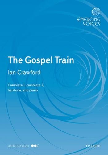 The Gospel Train: CCBar & piano: (OUP)