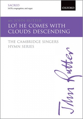 Lo! he comes with clouds descending: SATB, congregation, & organ/brass: (OUP)