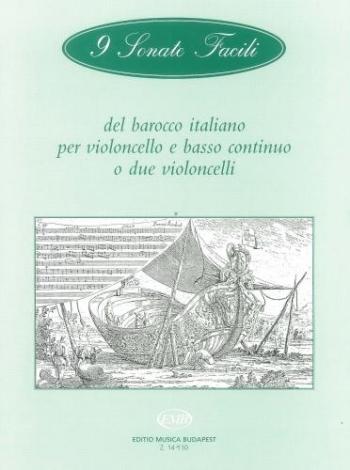9 Sonate Facili Del Barocco Italiano: 9 Easy Sonatas (cello And Bass Continuo)