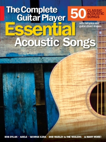 Complete Guitar Player: Essential Acoustic Songs: Top Line Lyrics & Chords