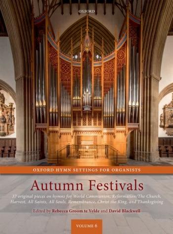 Oxford Hymn Settings For Organists: Autumn Festivals: Vol.6