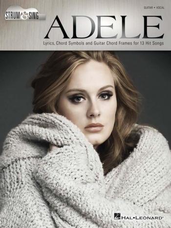 Adele: Strum & Sing Lyrics & Chords