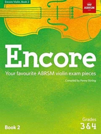 Encore Violin Book 2, Grades 3 & 4  (Penny Stirling) (ABRSM)