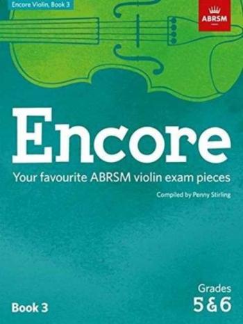 Encore Violin Book 3, Grades 5 & 6  (Penny Stirling) (ABRSM)