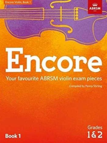 Encore Violin Book 1, Grades 1 & 2  (Penny Stirling) (ABRSM)