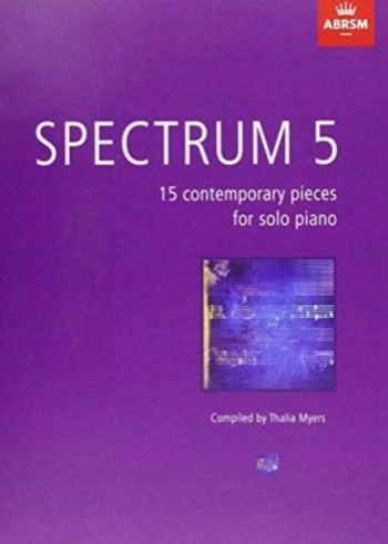 Spectrum 5: 15 Contemporary Pieces For Solo Piano (ABRSM)
