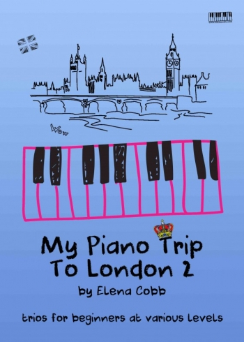 My Piano Trip To London 2 By Elena Cobb Trios For Beginners