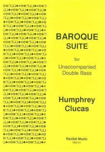Baroque Suite Unaccompanied Double Bass (Humphrey Clucas) (Rectial)