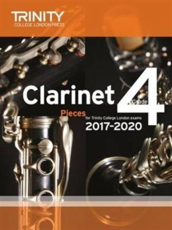 Trinity College London Clarinet Exam Pieces Grade 4 2017–2020 (score & Part)