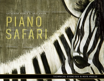 Piano Safari: Technical Exercises And Rote Pieces Book