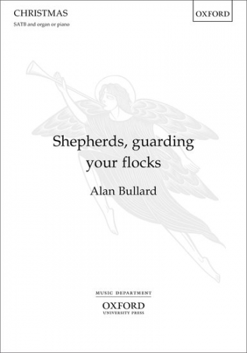 Shepherds, Guarding Your Flocks: Vocal Satb  (Oxford)