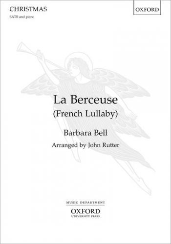 La Berceuse (French Lullaby) SATB And Organ Arr Rutter (OUP)