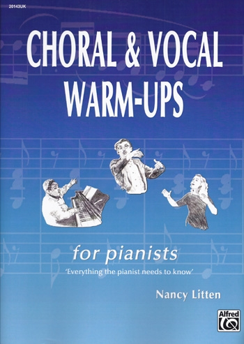 Choral And Vocal Warm-Ups For Pianists (Nancy Littern) (Alfred)
