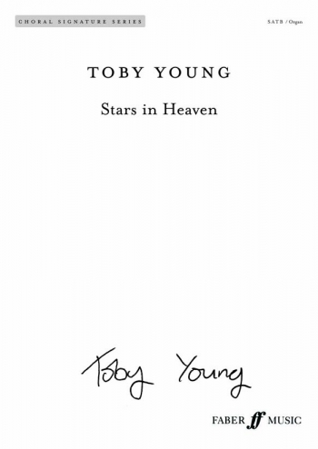 Stars In Heaven Vocal Satb (Toby Young)  (Faber)