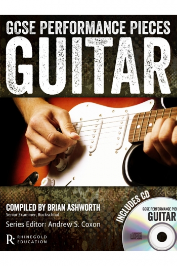 GCSE Performance Pieces: Guitar: Book & Cd (Rhinegold)