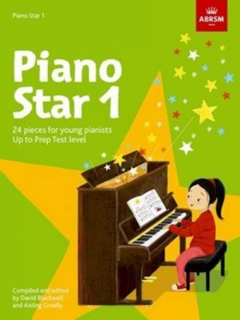 ABRSM Piano Star 1: 24 Pieces For Young Pianists Up To Prep Test Level