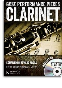 GCSE Performance Pieces: Clarinet: Book & Cd (Rhinegold)