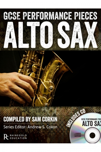 GCSE Performance Pieces: Alto Saxophone: Book & Cd (Rhinegold)