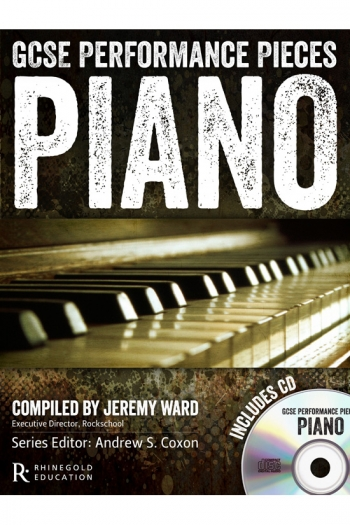 GCSE Performance Pieces: Piano: Book & Cd (Rhinegold)