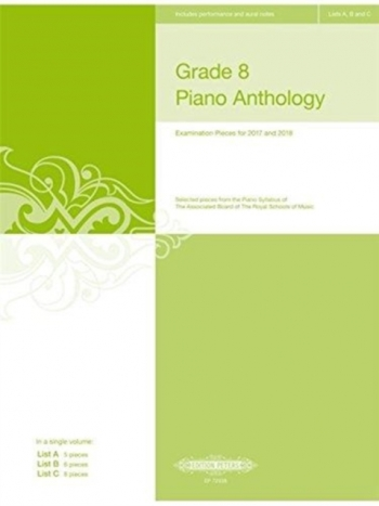 Grade 8 Piano Anthology: 2017-2018 Piano Solo (Peters)