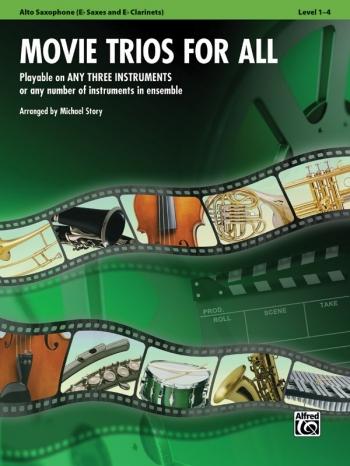 Movie Trios For All: Alto Saxophone Level 1-4: (Arr Story)