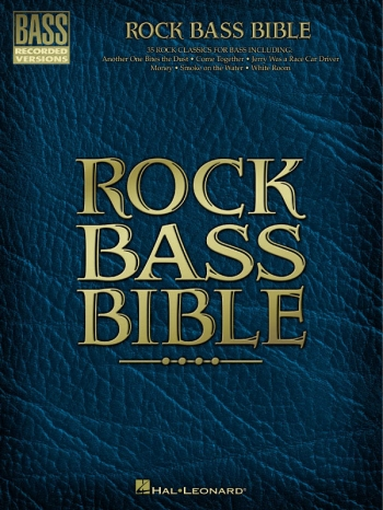 Rock Bass Bible: Bass Recorded Versions