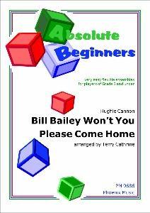 Absolute Beginners: Bill Bailey Wont You Please Come: 4 Part Flexible Ensemble: Sco
