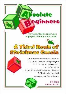 Absolute Beginners: Third Book Of Christmas Carols: Very Easy Flex Ensemble: Score & Parts
