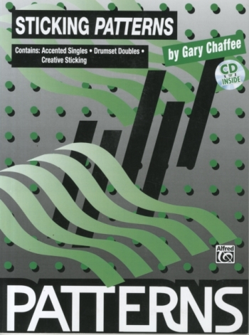 Patterns In Sticking: Drums (Gary  Chaffee)