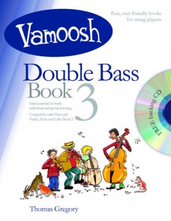 Vamoosh Double Bass Book 3: Pupils Book & Cd (Thomas Gregory)