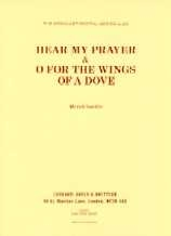 Hear My Prayer And O For The Wings Of A Dove: Organ