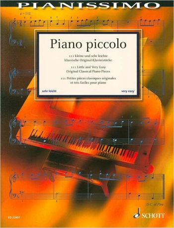 Pianissimo - Piano Piccolo: 111 Little And Very Easy Original Cassical Piano Pieces