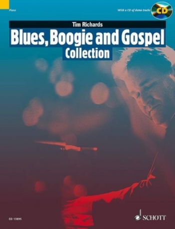 Blues, Boogie And Gospel Collection:  Book & Cd (Tim Richards)