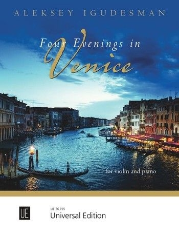 Four Evenings In Venice For Violin & Piano (Igudesman)