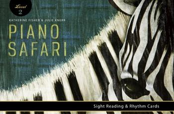 Piano Safari: Sight Reading & Rhythm Cards 2