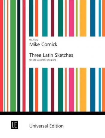 Three Latin Sketches: Alto Saxophone & Piano (cornick)