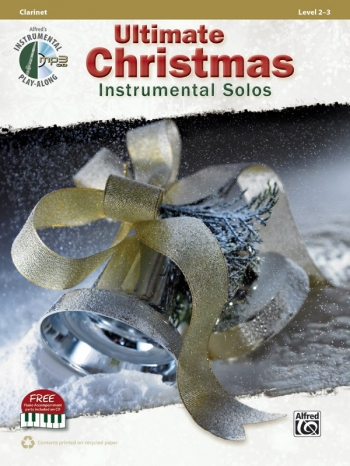 Ultimate Christmas Instrumental Solos: Clarinet: Book & Cd