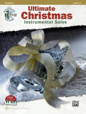 Ultimate Christmas Instrumental Solos: Trombone: Book & Cd