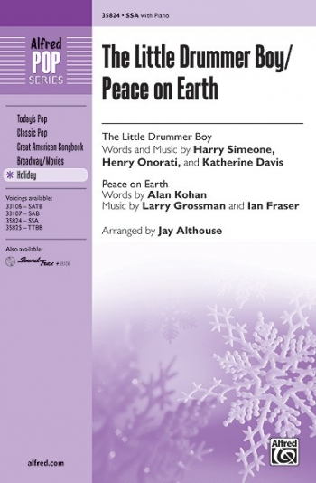 Little Drummer Boy / Peace On Earth Upper Voices SSA ( Arr Althouse)