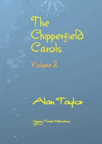 The Chipperfield Carols Volume 2: Mixed Voices (Alan Taylor)