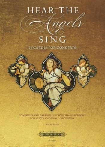 Hear The Angels Sing:24 Carols For Concerts: For Choir  Vocal Score (Rathbone) (Peters