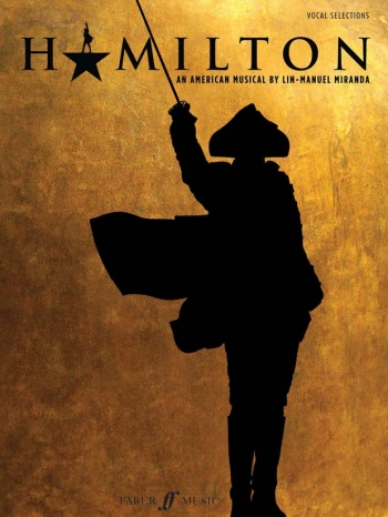 Hamilton Vocal Selections: An American Musical By Lin-Manuel Miranda