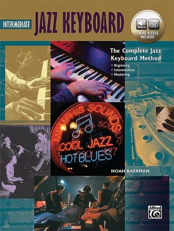 The Complete Jazz Keyboard Method: Intermediate Jazz Keyboard: Online Access (Baerman)