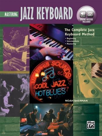 The Complete Jazz Keyboard Method: Mastering Jazz Keyboard: Online Access (Baerman)